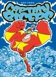 Zep et  Tébo - Captain Biceps Tome 1 : L'invincible - Avec 1 mini silhouette offerte.
