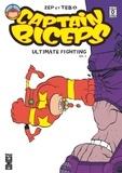 Zep et  Tébo - Captain Biceps - Ultimate fighting biceps Tome 1.