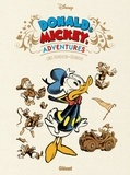 Lewis Trondheim et Nicolas Keramidas - Donald and Mickey's Adventures - Donald's Happiest Adventures ; Mickey's Craziest Adventures.