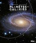Thorsten Dambeck et Govert Schilling - Le grand coffret planètes et galaxies - Coffret en 2 volumes : Planètes, aux confins de notre système solaire ; Galaxie, au coeur des systèmes stellaires.