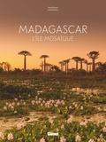 Marie Paturel et Lionel Montico - Madagascar - L'île mosaïque.