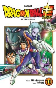 Akira Toriyama et  Toyotaro - Dragon Ball Super Tome 10 : .