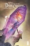 Simon Spurrier et Phillip Kennedy Johnson - The power of the Dark Crystal Tome 3 : .