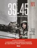 Ivor Matanle - 39-45, le grand atlas de la Seconde Guerre mondiale - Edition 75 ans.