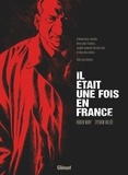 Fabien Nury - Il était une fois en France Intégrale : .