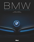 Tony Lewin - BMW, un siècle d'excellence.