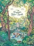 Isabelle Collioud et Juliette Lagrange - Mon premier bain de forêt.