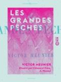 Victor Meunier et Edouard Riou - Les Grandes Pêches.