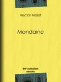 Hector Malot - Mondaine.
