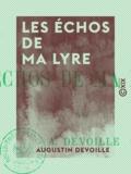 Augustin Devoille - Les Échos de ma lyre.