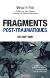 Benjamin Vial - Fragments post-traumatiques - Vie continue.