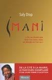 """Saly Diop - Imani - """"On ne choisit pas d'où l'on vient, mais on décide où l'on va""""."""