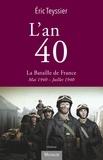 Eric Teyssier - L'an 40 - La bataille de France.