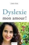 Zaïa Teil - Dyslexie mon amour.