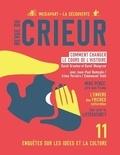 Joseph Confavreux et Rémy Toulouse - Revue du crieur N° 11 : Comment changer le cours de l'Histoire.