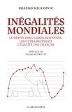 Branko Milanovic - Inegalités mondiales - Le destin des classes moyennes, les ultras-riches et l'égalité des chances.
