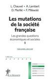 Louis Chauvel et Françoise Milewski - Les mutations de la société française.