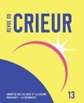 Joseph Confavreux et Rémy Toulouse - Revue du crieur N° 13 : L'avenir des religions.