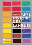 Jean Sellier - Une histoire des langues et des peuples qui les parlent.