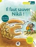 Il faut sauver Nikili ! / Jean-Pierre Courivaud | Courivaud, Jean-Pierre (1963-....)