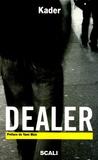 Kader - Dealer.