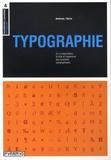 Paul Harris - Typographie - L'organisation, le style et l'apparence des caractères typographiques.