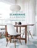 Allan Torp - Le style scandinave à la maison - Un guide pièce par pièce.