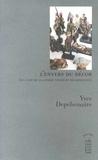 Yves Depelsenaire - L'envers du décor (ou l'art de la guerre toujours recommencée).