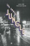 Michel Le Bris et Patrice Blanc-Francard - Les années jungle. 1 CD audio MP3