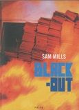 Black-out / Sam Mills | Mills, Sam (1975-....)