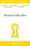 Olivier Bara et Patrick Berthier - Hernani et Ruy Blas.