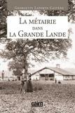 Georgette Laporte-Castède - La métairie dans la Grande Lande.