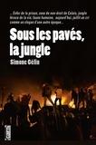 Simone Gélin - Sous les pavés, la jungle.
