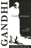 Gandhi, l'exilé volontaire / Radu Stoenescu | Stoenescu, Radu (1979-....)