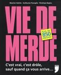 Maxime Valette et Guillaume Passaglia - Vie de merde.