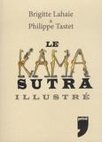 Brigitte Lahaie et Philippe Tastet - Le Kamasutra illustré.