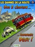 Achdé et  Rodrigue - Les damnés de la route Tome 6 : Une 2 chevaux... nommée Désir !.
