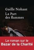 Gaëlle Nohant - La part des flammes.