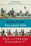 Sylvie Yvert - Une année folle.