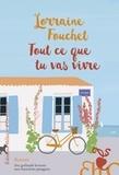 Lorraine Fouchet - Tout ce que tu vas vivre.