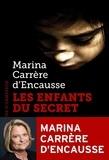 Marina Carrère d'Encausse - Les enfants du secret.