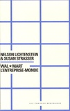 Nelson Lichtenstein et Susan Strasser - Wal-Mart l'entreprise-monde.