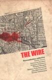 Emmanuel Burdeau et Nicolas Vieillescazes - The Wire - Reconstitution collective.