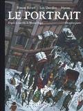 Le portrait. Tome 02 / scénario Loïc Dauvillier | Ravard, François (1981-....). Auteur