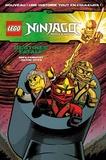 Greg Farshtey et Jolyon Yates - Lego Ninjago Masters of Spinjitzu Tome 6 : Destinée fatale.