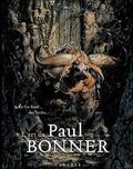 Paul Bonner - Au fin fond des forêts, l'art de Paul Bonner.