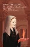 Jean-Yves Leloup - Les dits de la femme qui brûle - Marguerite Porete.