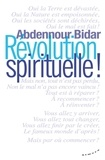 Abdennour Bidar - Révolution spirituelle !.