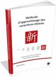 Fabien Drouart - Méthode d'apprentissage des caractères chinois - 400 caractères pour la pratique et 1500 exemples d'association.