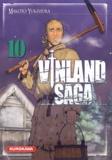 Makoto Yukimura - Vinland Saga Tome 10 : .